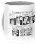 A Panel Called Creation: The True Story Which Coffee Mug by Roz Chast