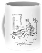 A Patient Talks To His Therapist Coffee Mug
