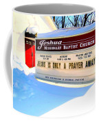 A Prayer Away Coffee Mug