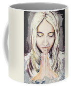 A Prayer... Coffee Mug