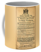 A Proclamation Of Thanksgiving Coffee Mug