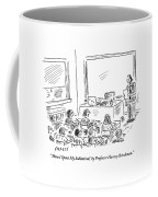 A Professor Presents To His Students. How I Spent Coffee Mug