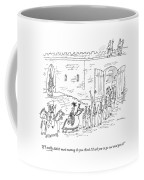 A Queen Calls Out To The King Coffee Mug