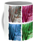 A Quilt Will Warm Your Body And Comfort Your Soul Coffee Mug