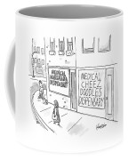 A Storefront Medical Marijuana Dispensary Coffee Mug