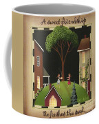 A Sweet Friendship Coffee Mug