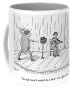 A Violinist Speaks To A Wildly Gesturing Coffee Mug