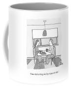 A Wife Writing Checks Coffee Mug