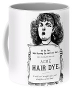 Acme Hair Dye Ad, C1890 Coffee Mug