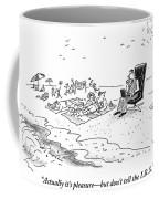 Actually It's Pleasure Coffee Mug