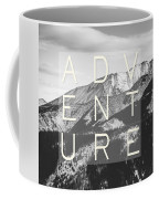 Adventure Typography Coffee Mug