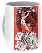 All For The Love Of Mike Coffee Mug