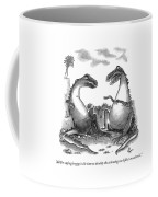 All I'm Saying Is Now Is The Time To Develop  Coffee Mug by Frank Cotham