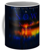 All We Have Coffee Mug