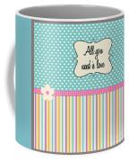 All You Need Is Love In Teal Coffee Mug