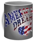 American Dream Digital Typography Artwork Coffee Mug
