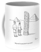 An Ancient Egyptian Mason Describes An Obelisk Coffee Mug