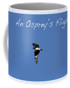 An Ospreys Flight Coffee Mug
