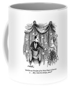 And The Next President Of The United States Coffee Mug