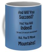 And Will You Succeed - Dr Seuss - Blue Coffee Mug