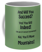 And Will You Succeed - Dr Seuss - Sage Green Coffee Mug
