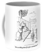 Are We Talking About Life Style Or Orientation? Coffee Mug