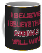 Arizona Cardinals I Believe Coffee Mug