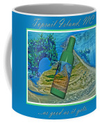 As Good As It Gets Coffee Mug by Betsy Knapp