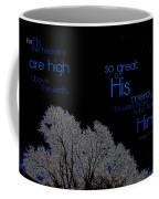 As The Heavens Coffee Mug