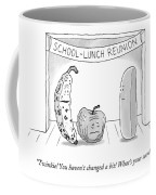 At A School Lunch Reunion Coffee Mug
