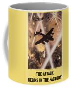 Attack Begins In Factory Propaganda Poster From World War II Coffee Mug