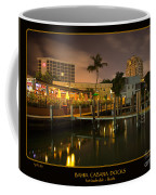 Bahia Cabana Docks Coffee Mug