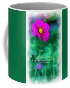 Be Like A Flower 01 Coffee Mug