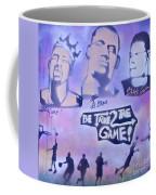 Be True 2 The Game 1 Coffee Mug