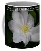 Be Who You Are Coffee Mug