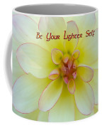 Be Your Lighter Self - Motivation - Inspiration Coffee Mug