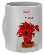 Beautiful Poinsettia Plant - No 2 Coffee Mug