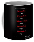 Before You  Coffee Mug by Barbara Griffin