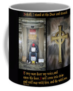 Behold I Stand At The Door Composite Coffee Mug