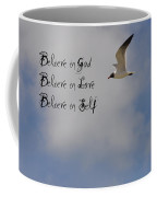 Believe In Coffee Mug