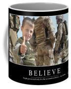 Believe Inspirational Quote Coffee Mug