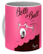 Belle Of The Ball Coffee Mug
