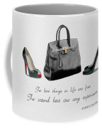 Best Things In Life Coffee Mug