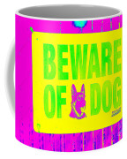 Beware Of Dog Coffee Mug