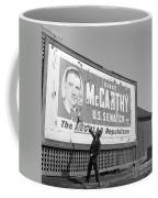 Billboard For Senator Joe Mccarthy 1948 Coffee Mug