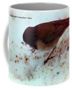 Bird In Snow 2 Coffee Mug