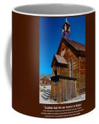 Bodie Ghost Town Church Coffee Mug