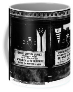 Bone Dry In June - Prohibition Sale Coffee Mug by Bill Cannon