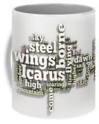 Borne On Wings Of Steel Coffee Mug