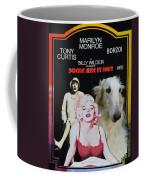 Borzoi Art - Some Like It Hot Movie Poster Coffee Mug